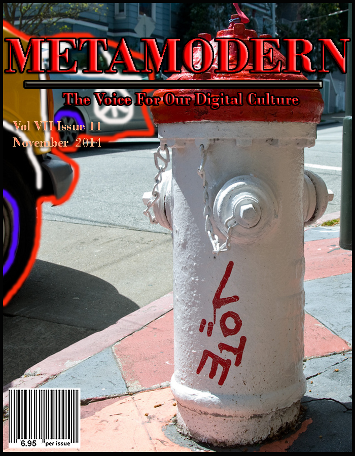 METAMODERN MAGAZINE NOVEMBER 2014 #METAMODERNISM