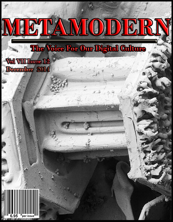 METAMODERN MAGAZINE DECEMBER 2014 #METAMODERNISM