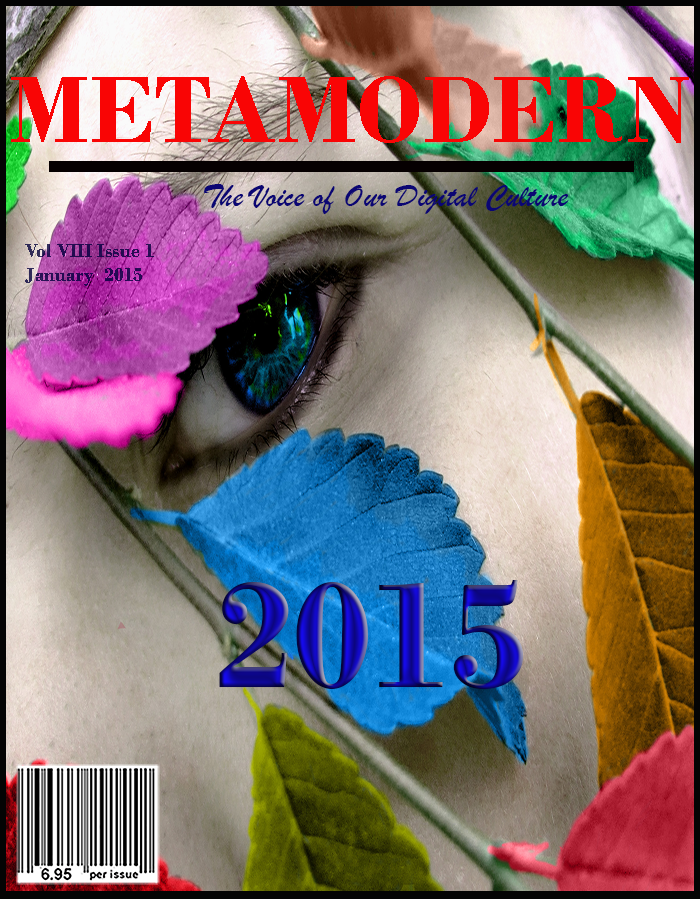 METAMODERN MAGAZINE JANUARY 2015 #METAMODERNISM